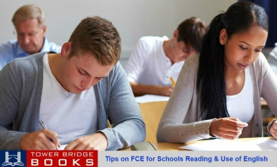 Tips on FCE for Schools Reading & Use of English